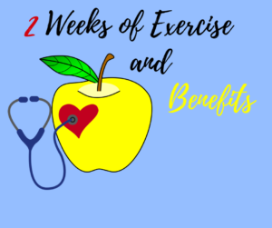 2 weeks of exercise and benefits